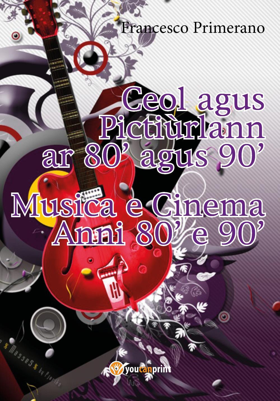 Musica e Cinema Anni 80' e 90' - (Versione irlandese)