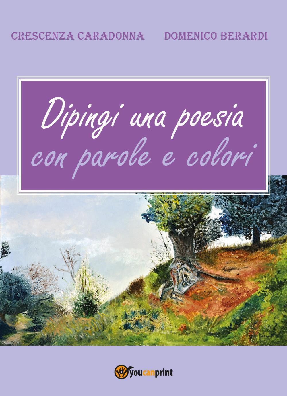 Dipingi una poesia con parole e colori
