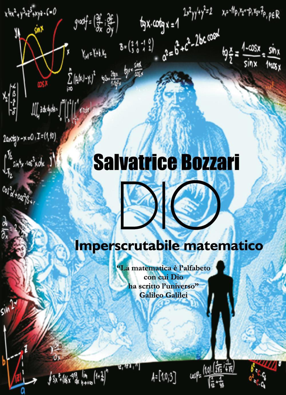 Dio imperscrutabile matematico