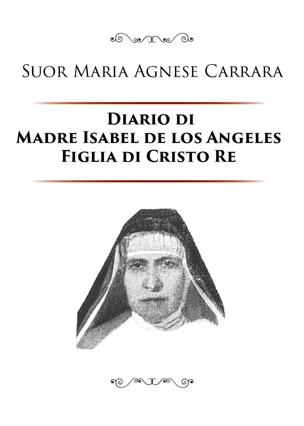 Diario di Madre Isabel de los Angeles Figlia di Cristo Re