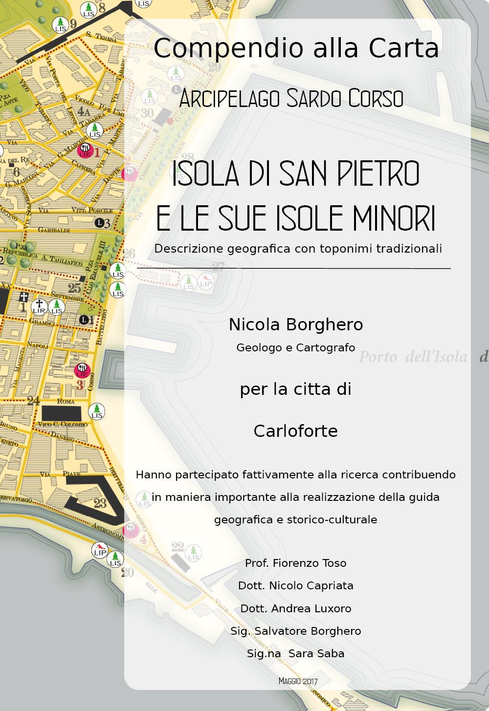 Compendio alla Carta dal titolo: Arcipelago Sardo Corso - Isola di San Pietro e le sue Isole minori