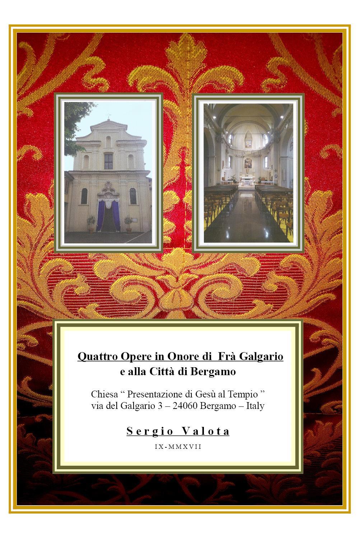 Quattro opere in onore di  Frà Galgario e alla città di Bergamo