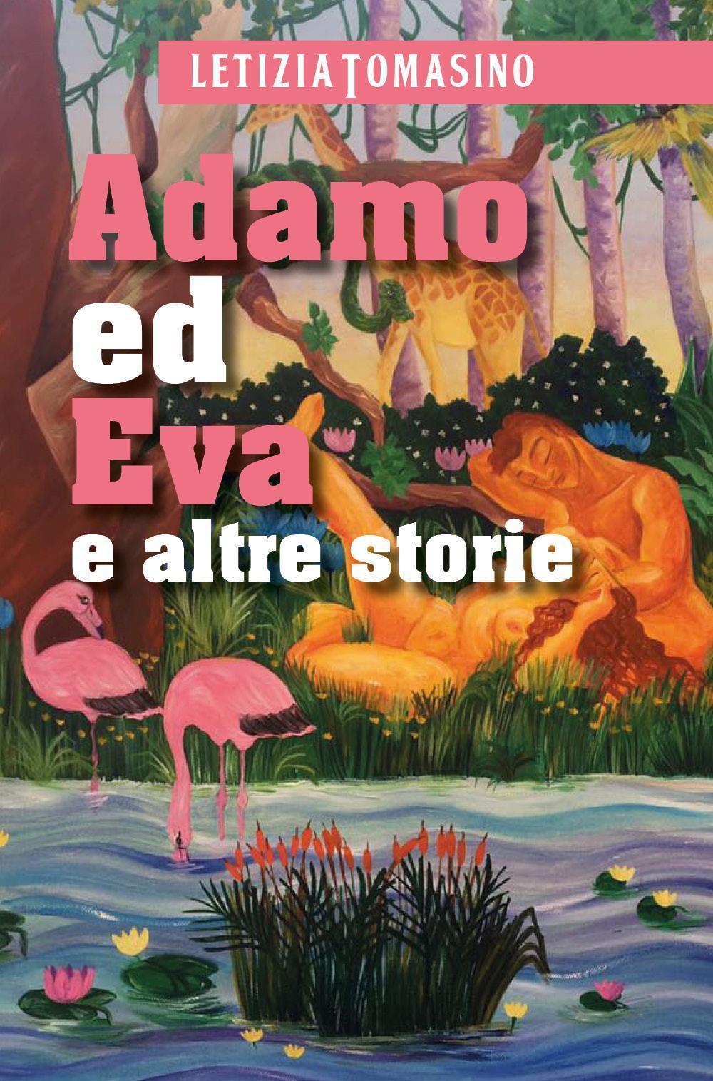 Adamo ed Eva e altre storie
