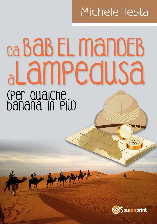 Da Bab El Mandeb a Lampedusa (per qualche banana in più)