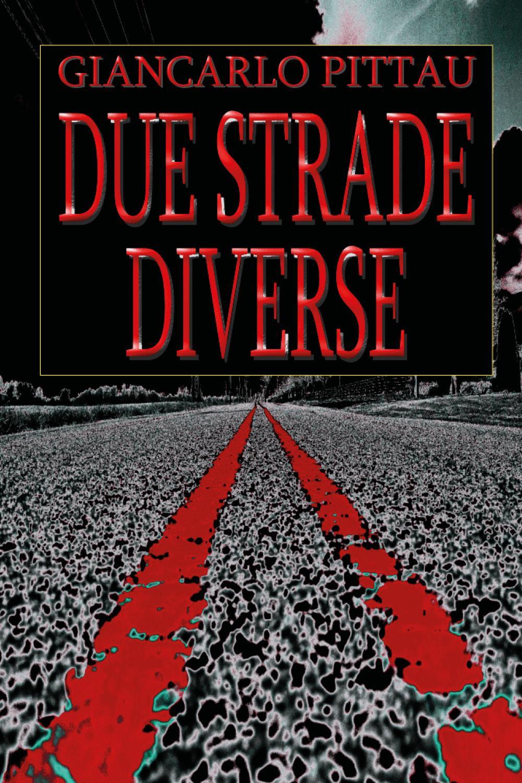 Due Strade Diverse