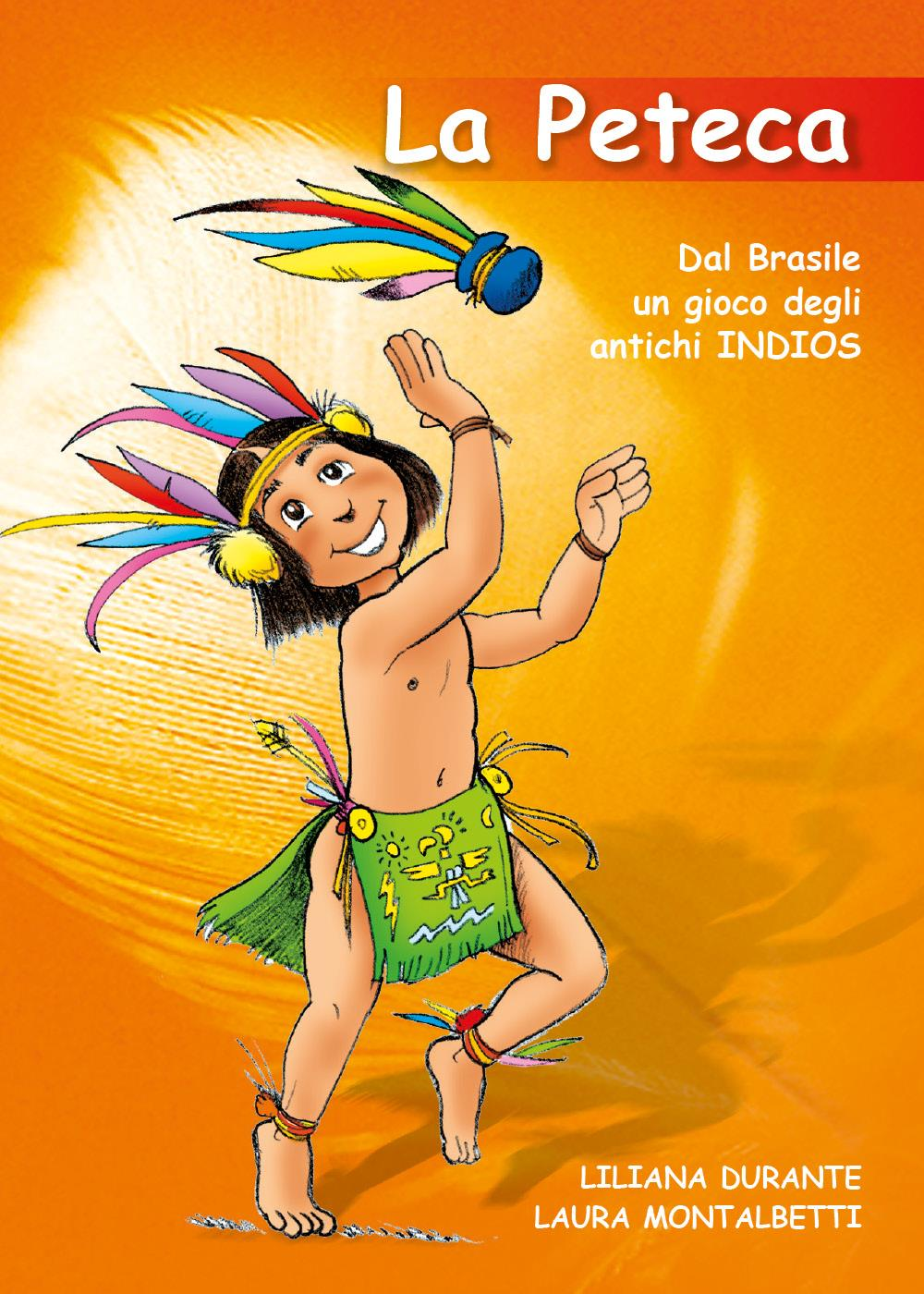 LAPETECA dal Brasile un gioco degli antichi Indios