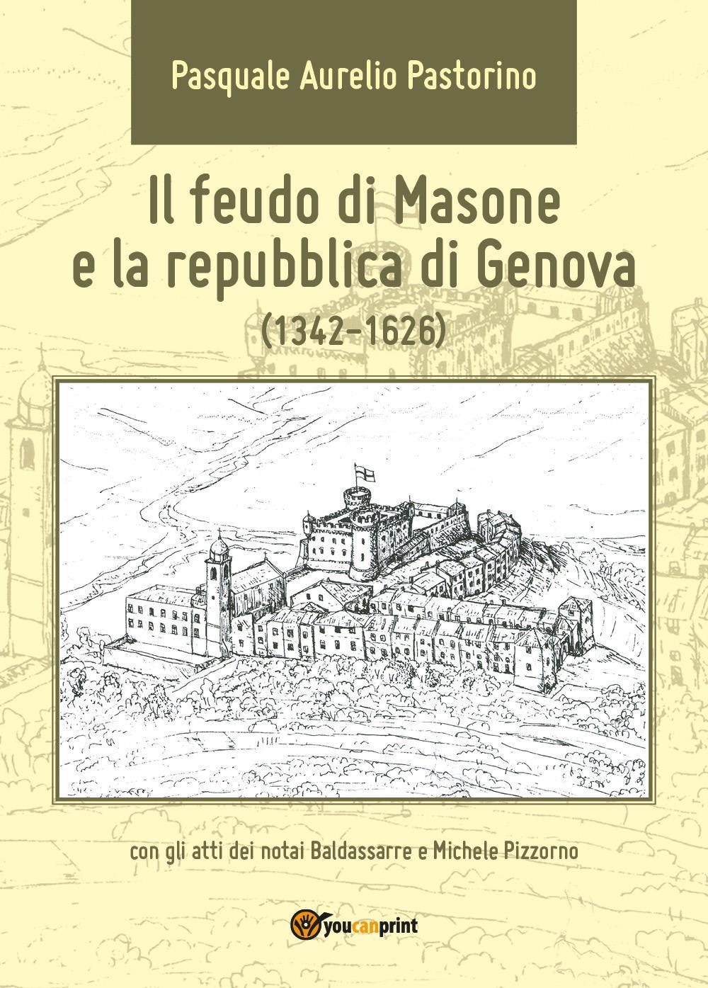 Il feudo di Masone e la repubblica di Genova (1342-1626)