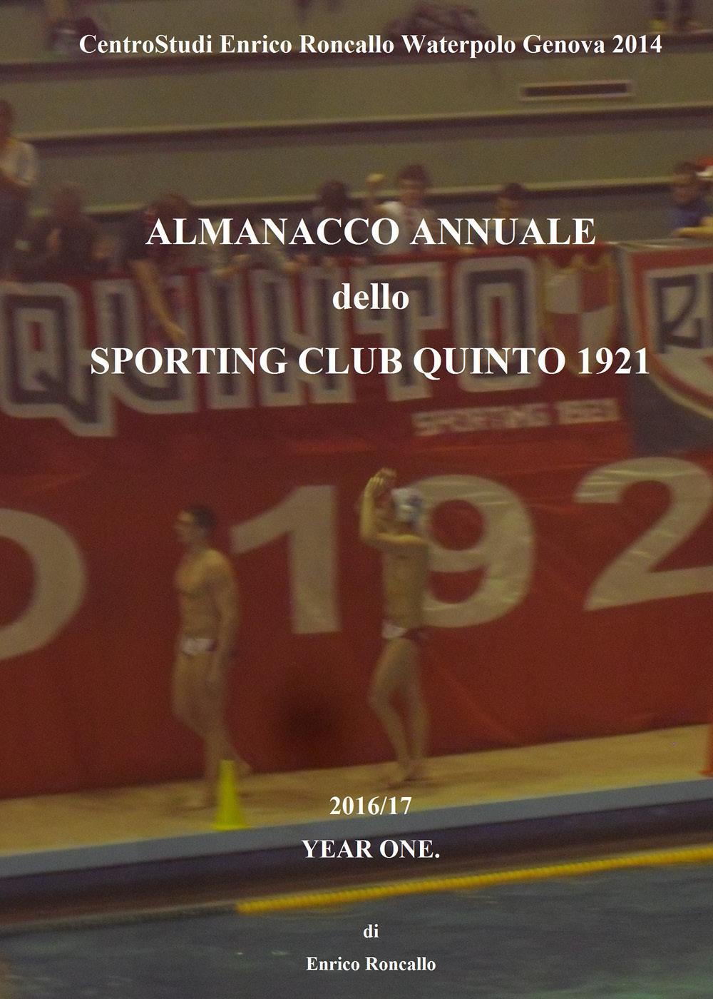 Almanacco annuale «Sporting Club Quinto 1921» 2016/17