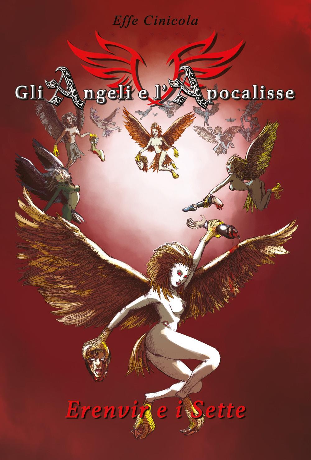 Gli Angeli e l'Apocalisse - Erenvir e i Sette
