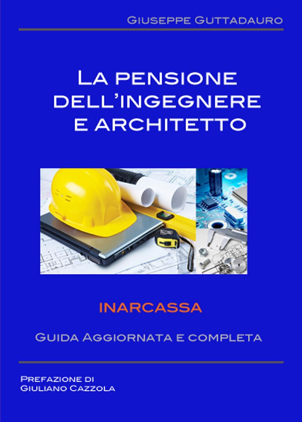 La pensione dell'Ingegnere e Architetto