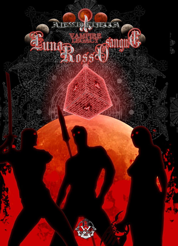 Luna rosso sangue. Vampire legacy Vol.5
