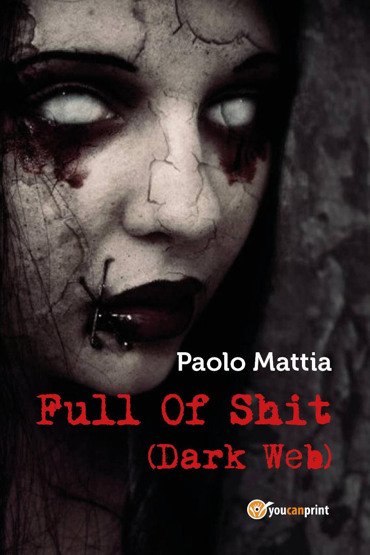Full Of Shit (Dark Web)