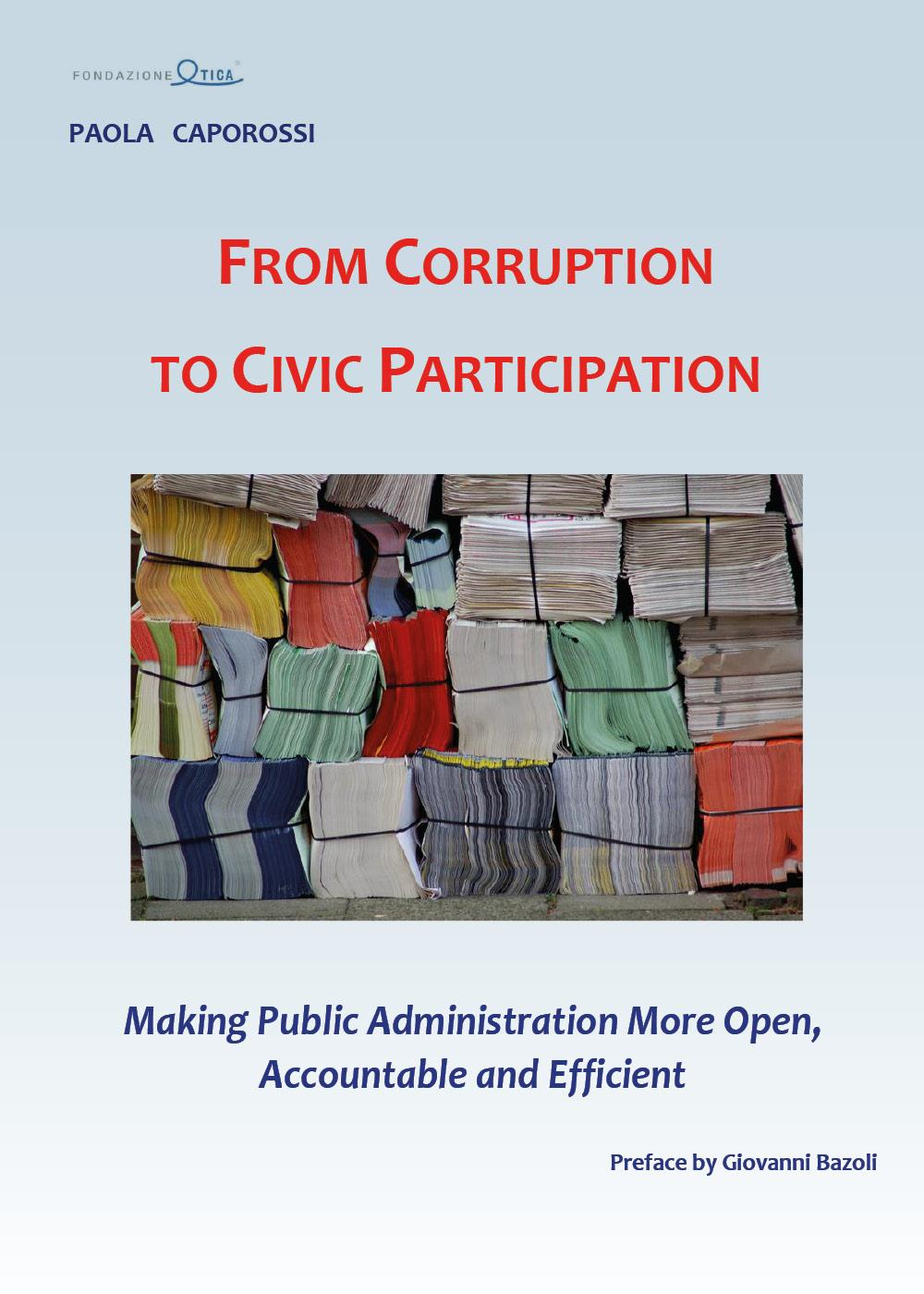 From Corruption to Civic Participation Making Public Administration More Open, Accountable and Efficient