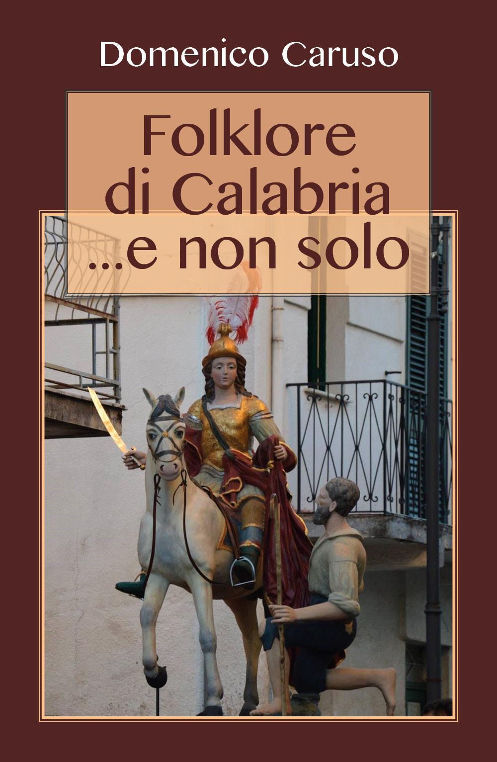 Folklore di Calabria ...e non solo