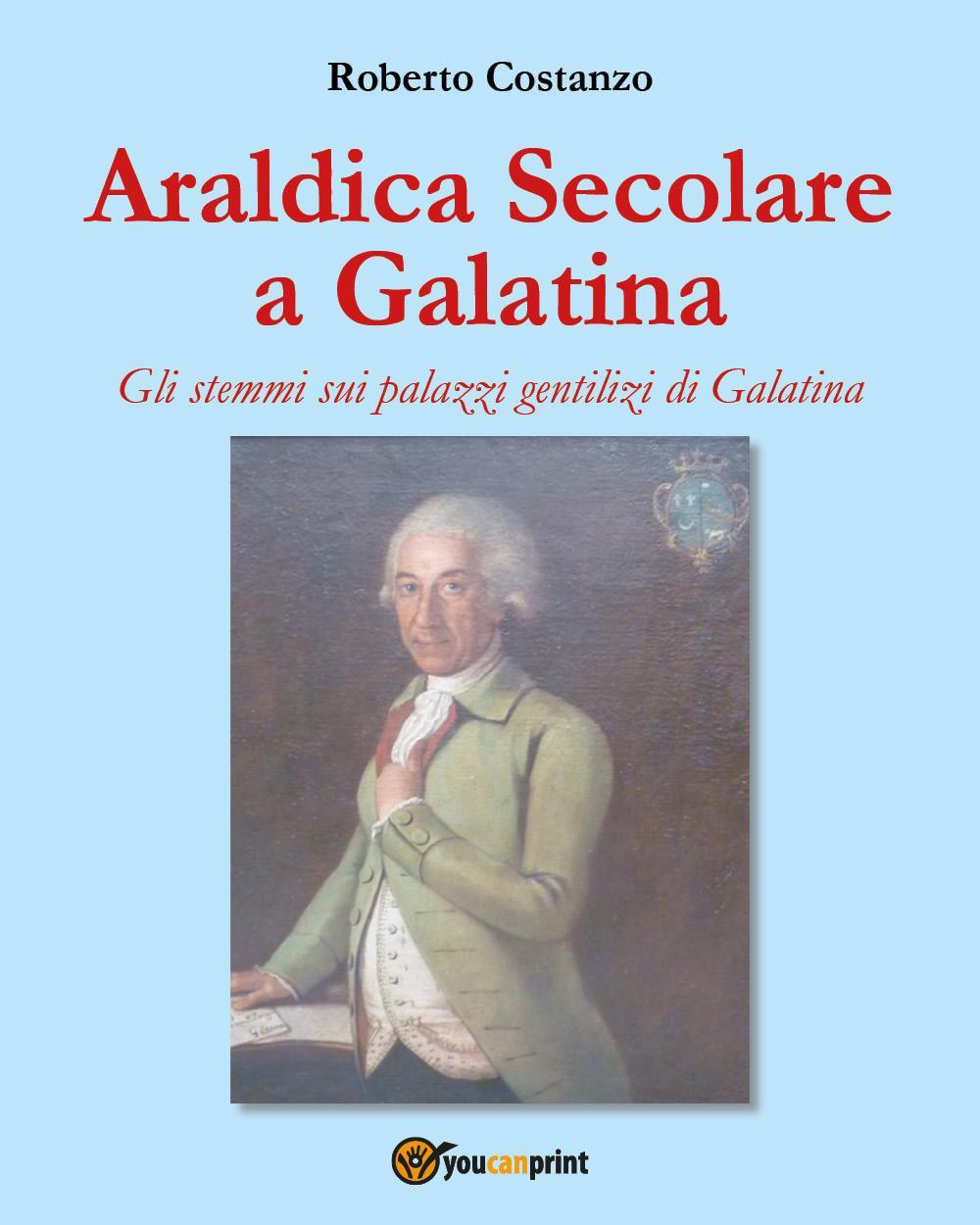 Araldica Secolare a Galatina