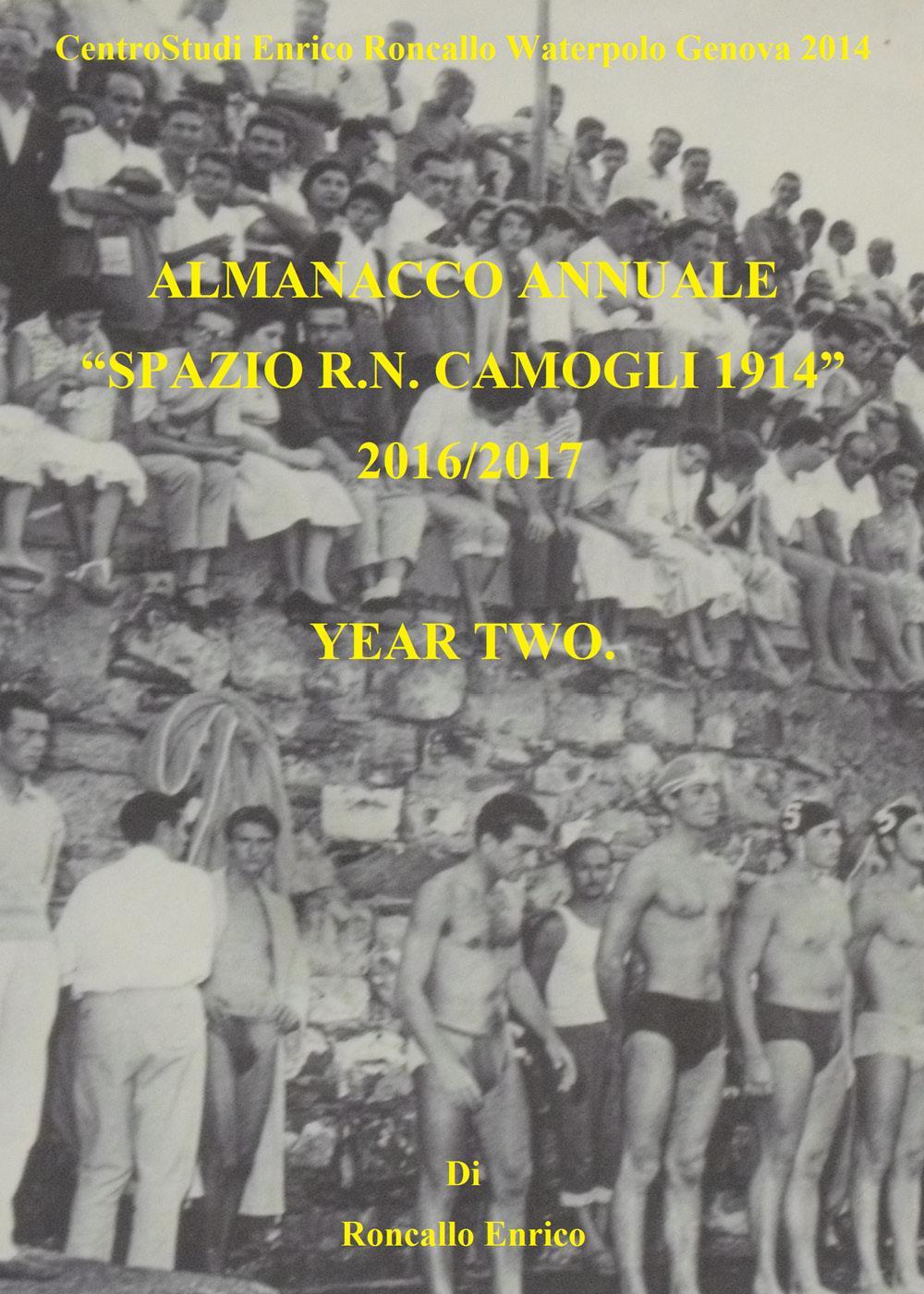 """Almanacco annuale """"SPAZIO R.N. CAMOGLI 1914""""  2016/2017  Vol. 2."""