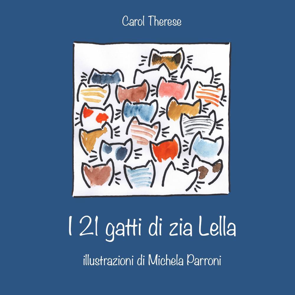 I 21 gatti di zia Lella
