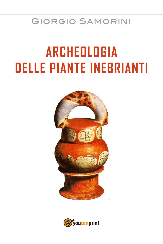 Archeologia delle piante inebrianti