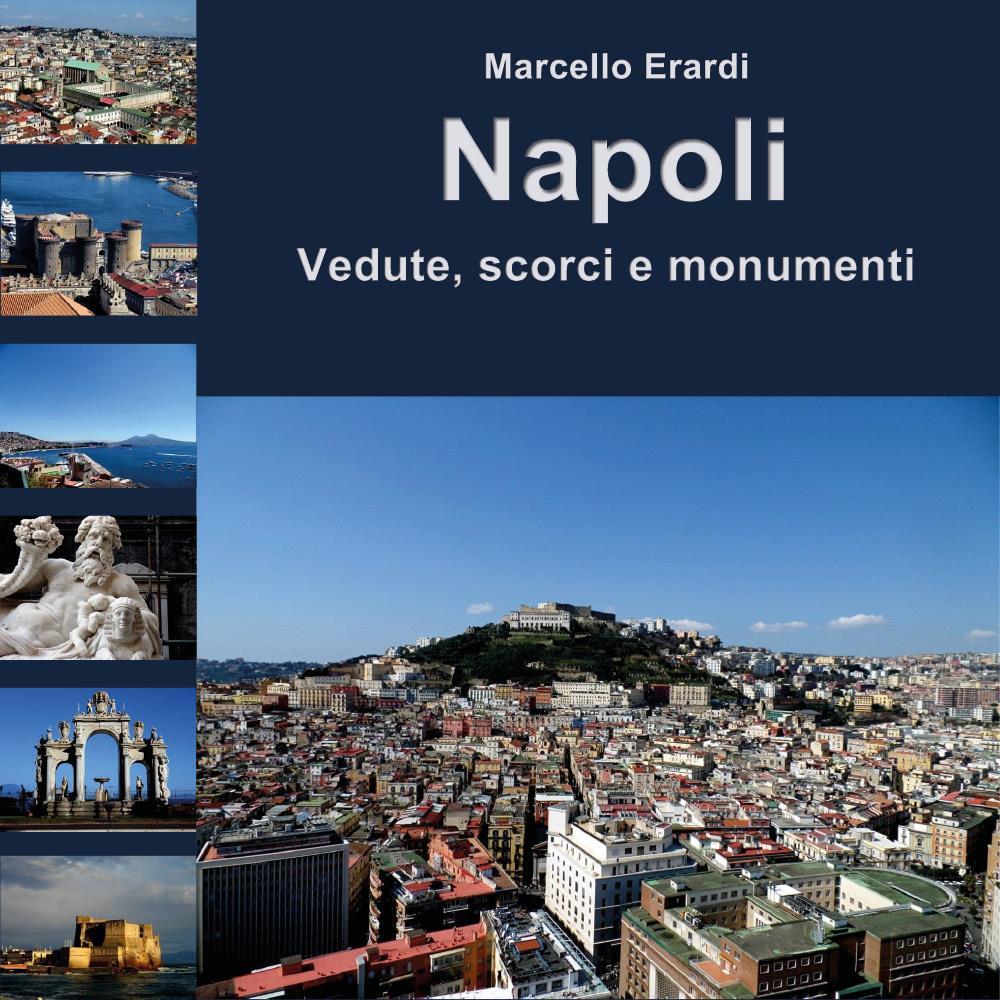 Napoli Vedute, scorci e monumenti
