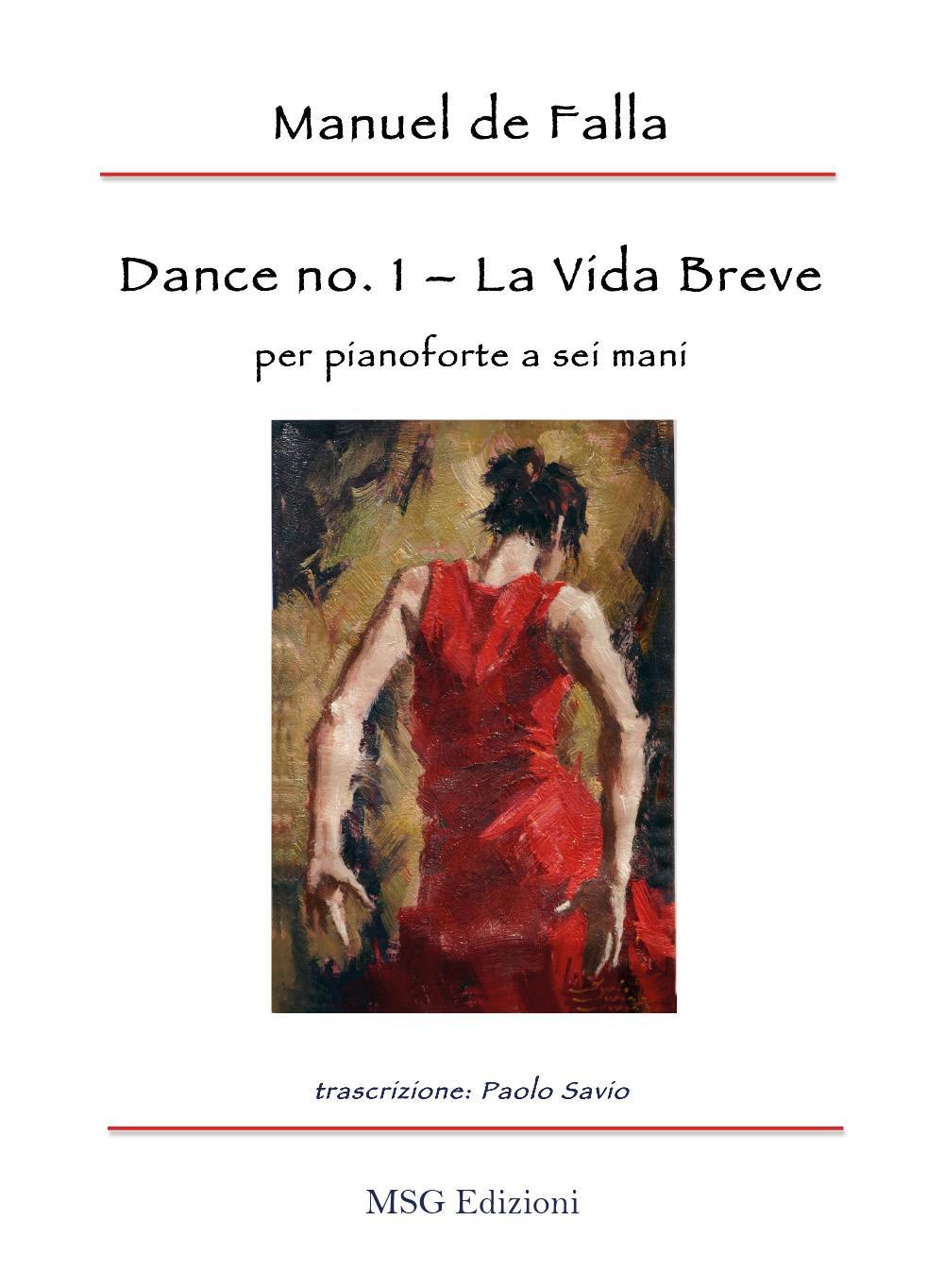 """Dance no. 1 da """"La Vida Breve"""" per pianoforte a sei mani"""