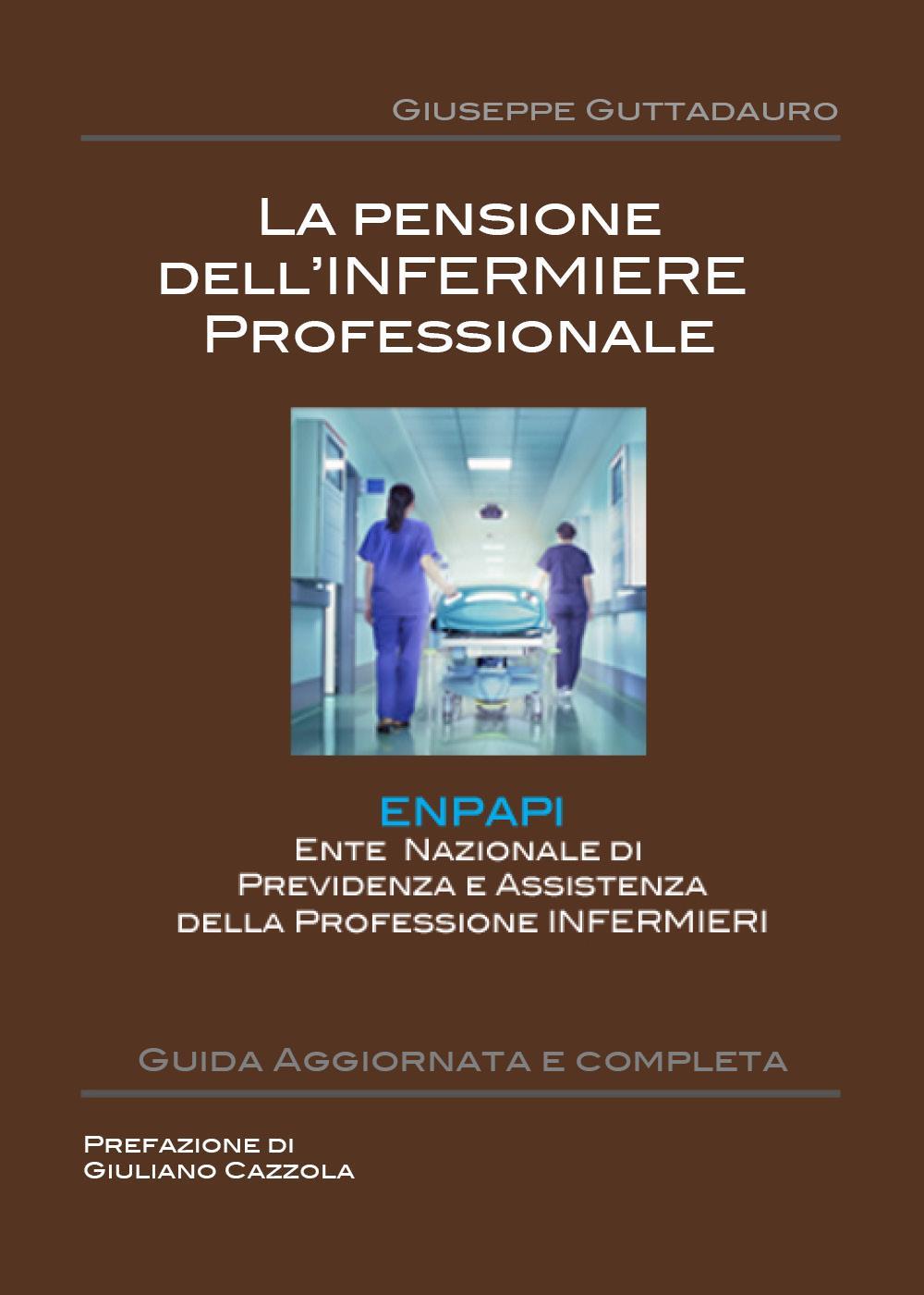 La Pensione dell'Infermiere professionale