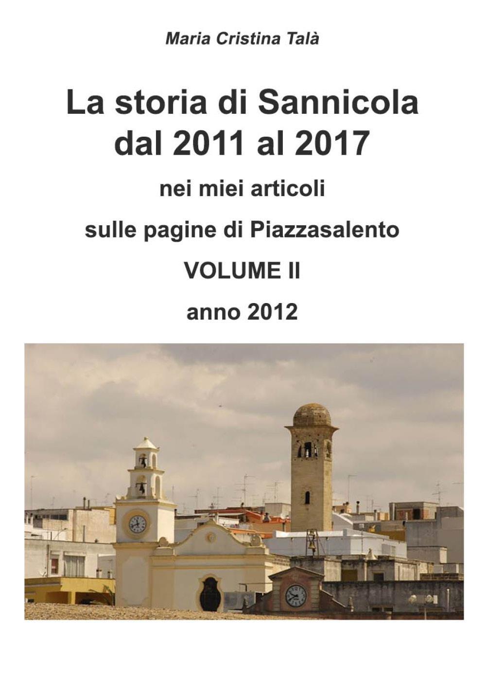La storia di Sannicola volume 2 anno 2012