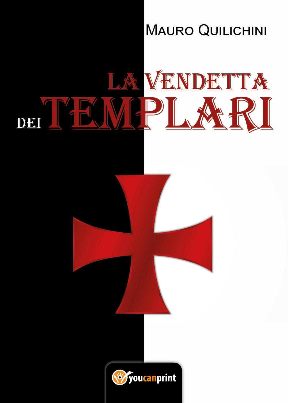 La vendetta dei Templari