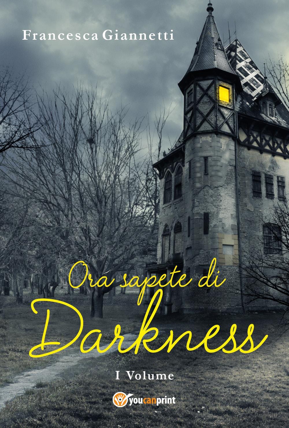 Ora sapete di Darkness