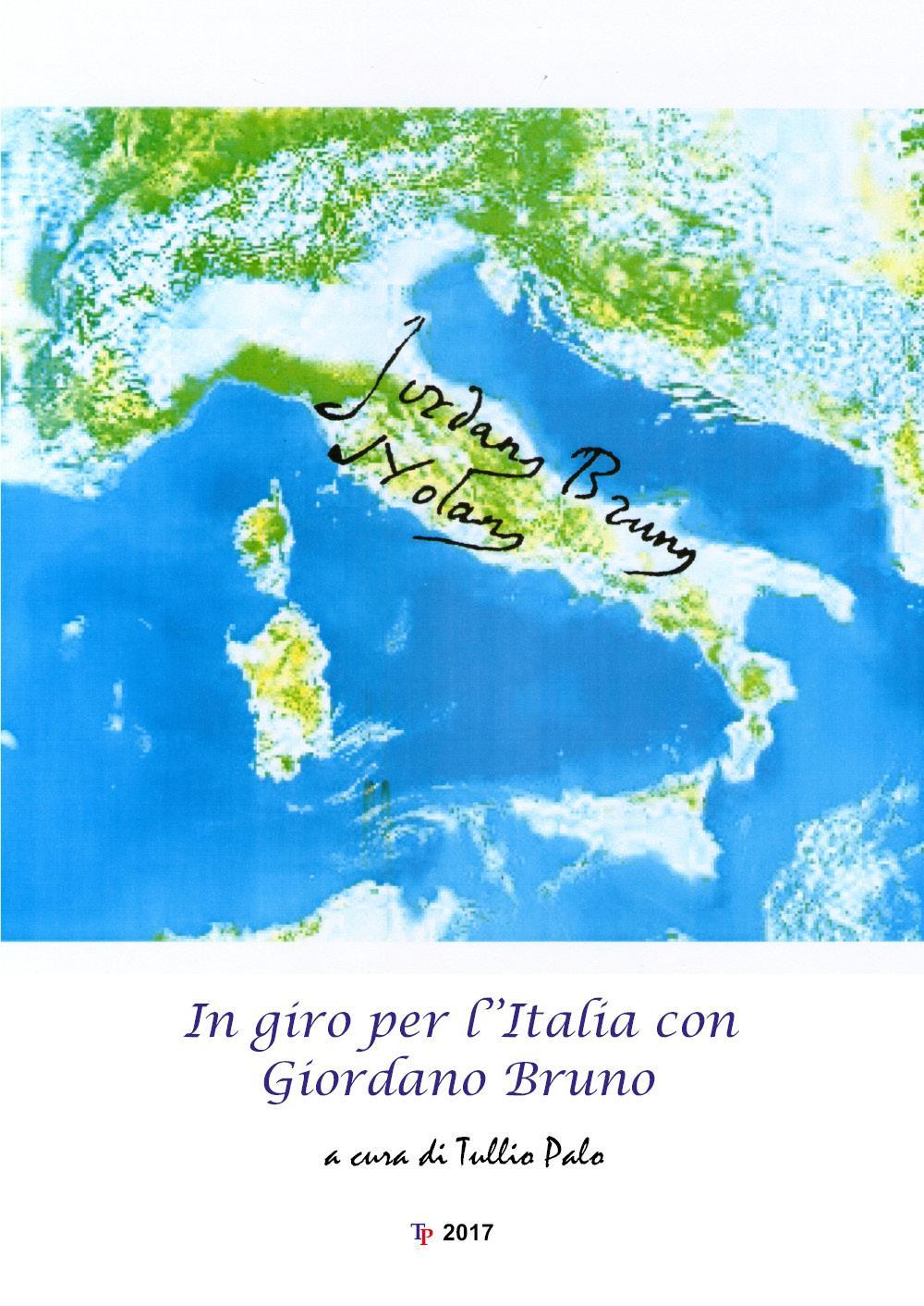 In giro per l'Italia con Giordano Bruno
