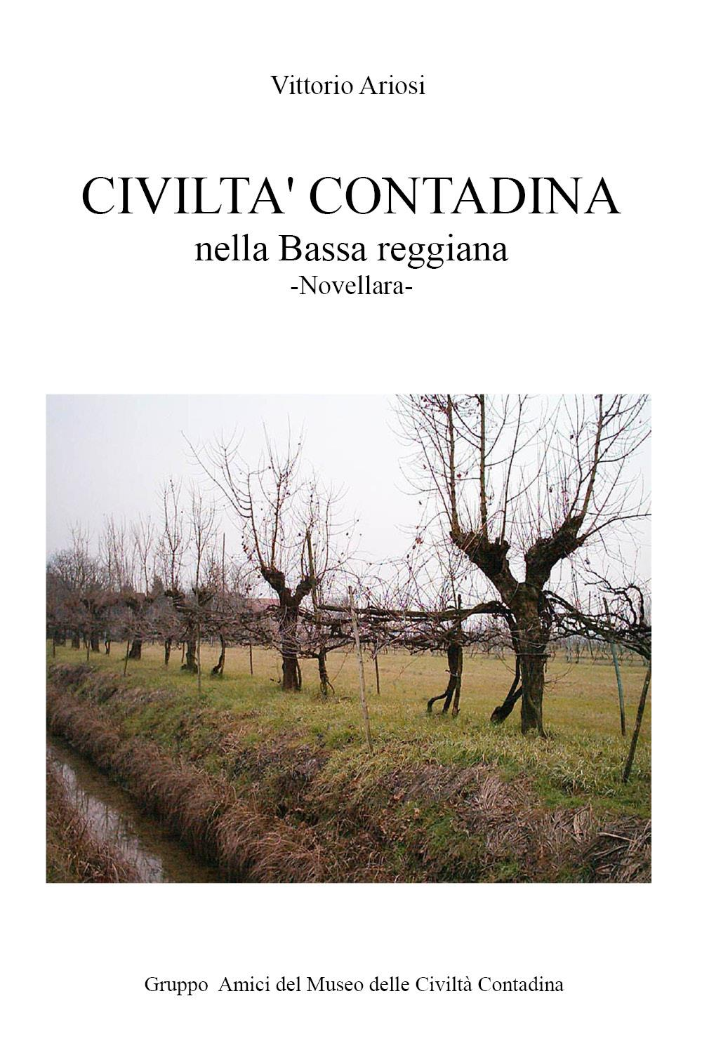 Civiltà contadina nella Bassa reggiana - Novellara