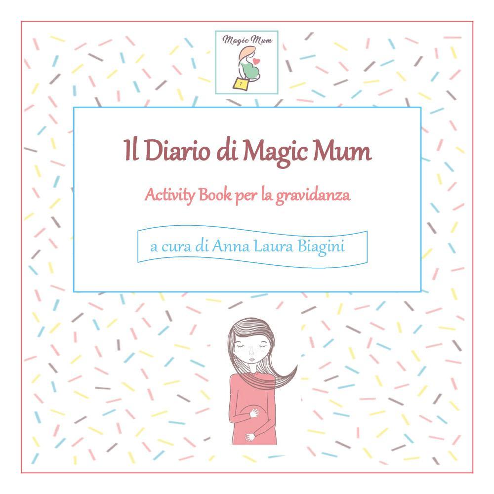 Il Diario di Magic Mum
