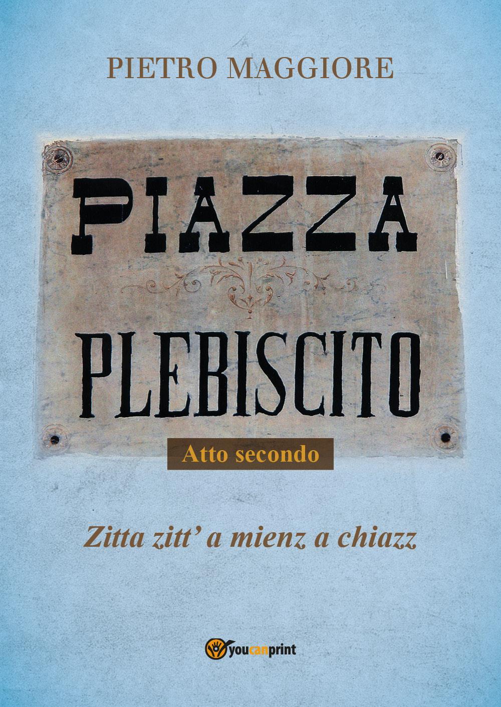 Piazza Plebiscito - Parte seconda