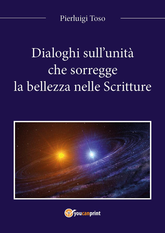 Dialoghi sull'unità che sorregge la bellezza nelle Scritture