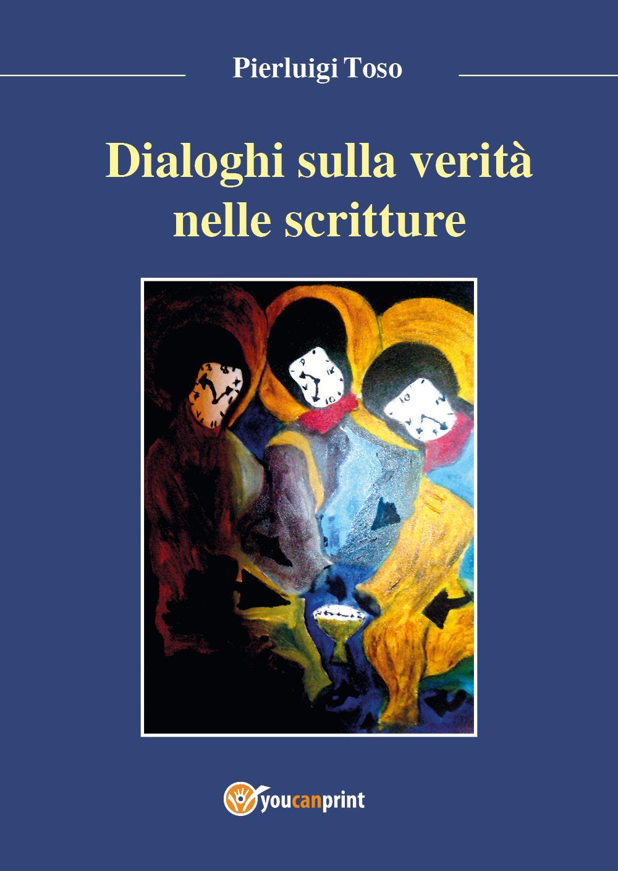 Dialoghi sulla verità narrata nelle Scritture