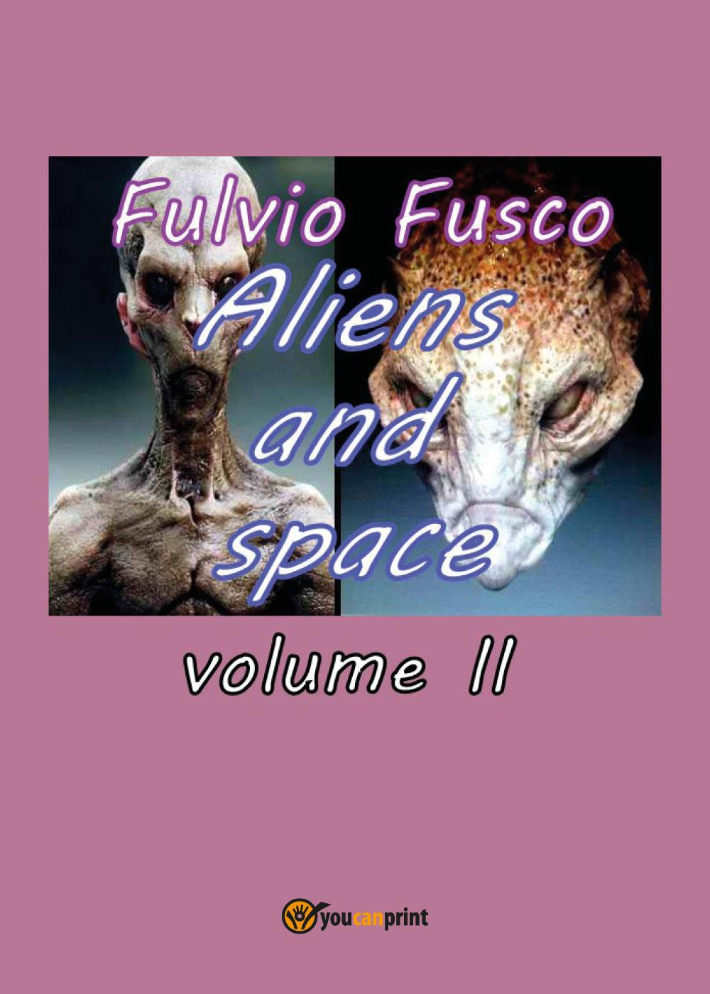 Aliens and space - vol. II