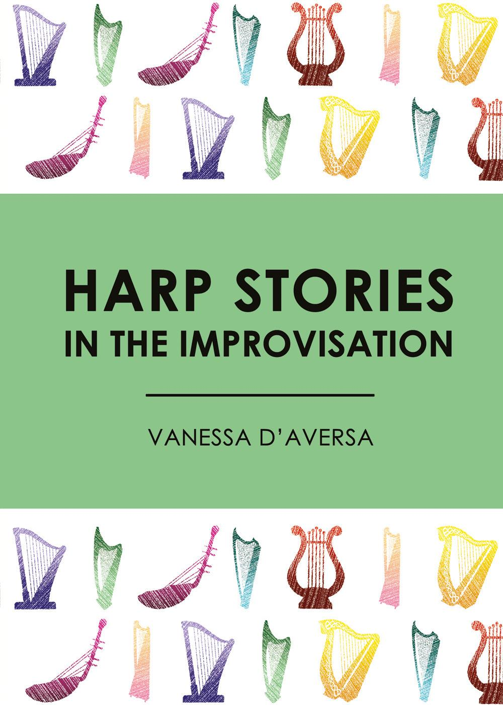 Harp Stories in the Improvisation