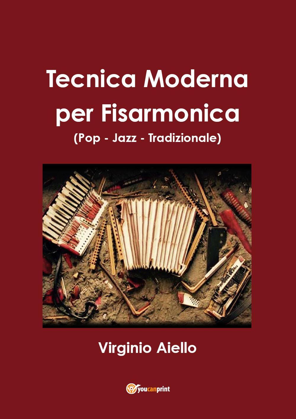 Tecnica Moderna per Fisarmonica (Pop - Jazz - Tradizionale)