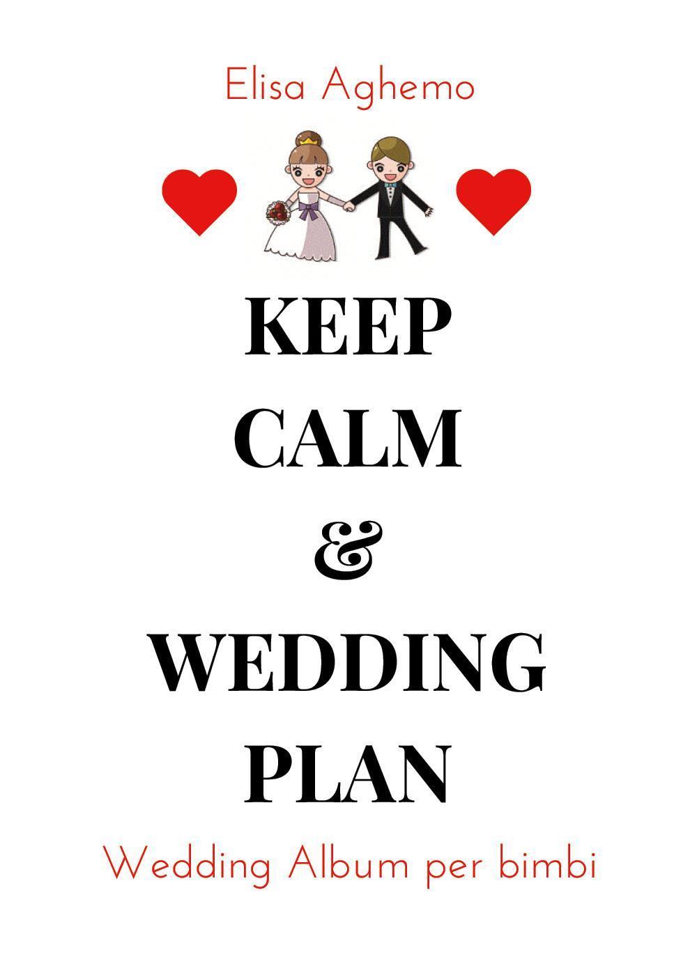 Keep calm & wedding plan. Wedding Album per Bimbi