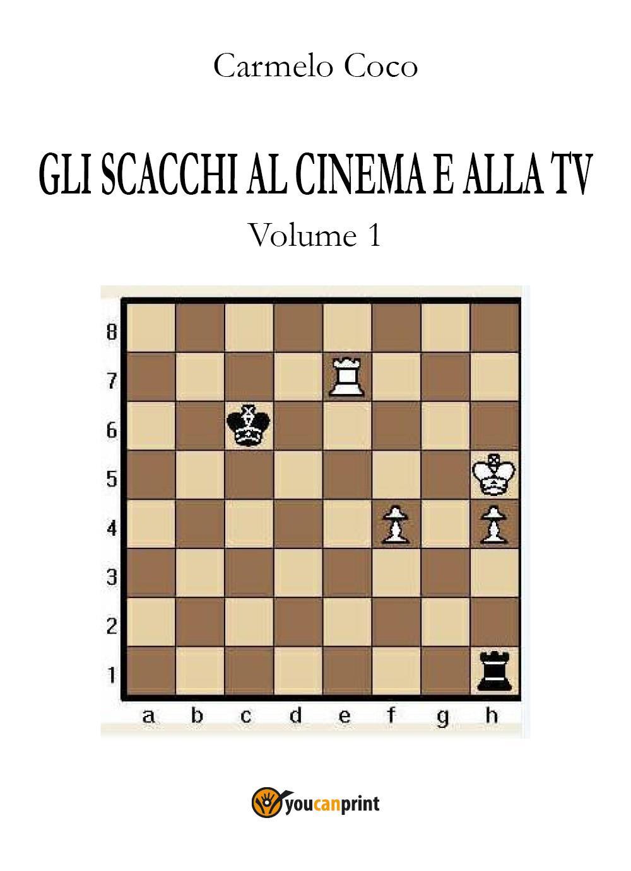 Gli scacchi al cinema e alla  TV - Volume 1
