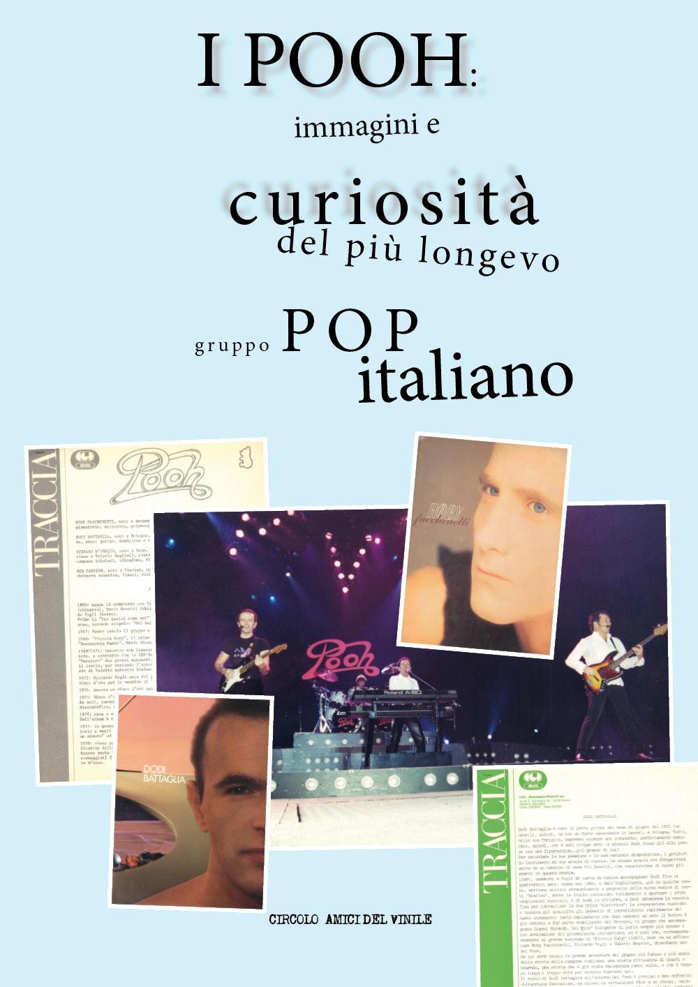 I Pooh: immagini e curiosità del più longevo gruppo pop italiano