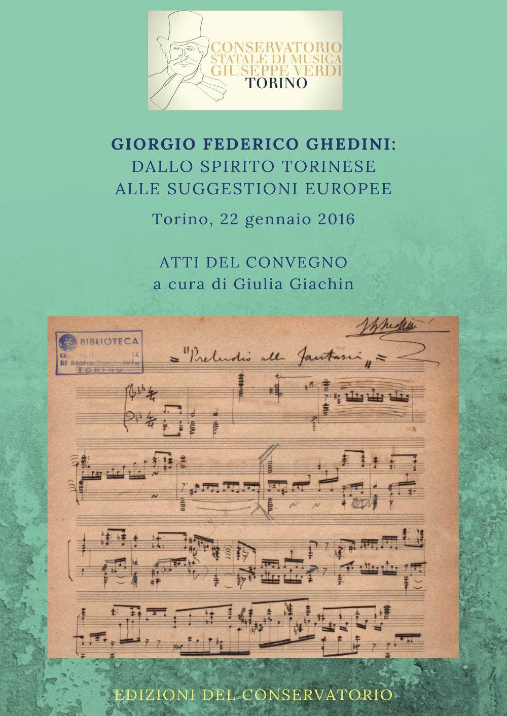 Giorgio Federico Ghedini: dallo spirito torinese alle suggestioni europee