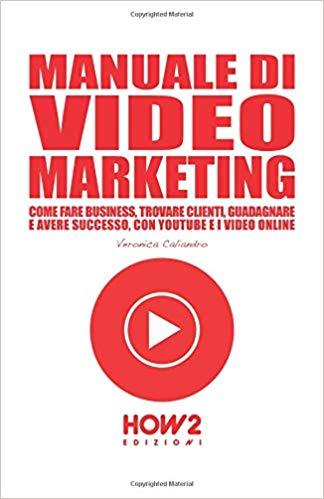 Manuale di video marketing