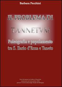 Il problema di Tannetum