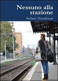 Nessuno alla Stazione