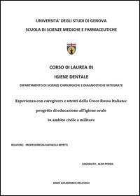 Esperienza con caregivers e utenti della Croce Rossa Italiana: progetto di educazione all'igiene orale in ambito civile e militare