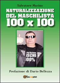 NATURALIZZAZIONE DEL MASCHILISTA100X100