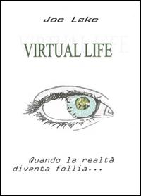 VIRTUAL LIFE