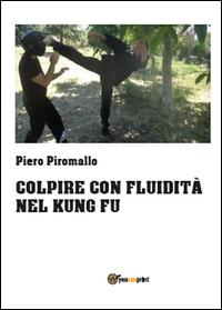 colpire con fluidità nel kungfu