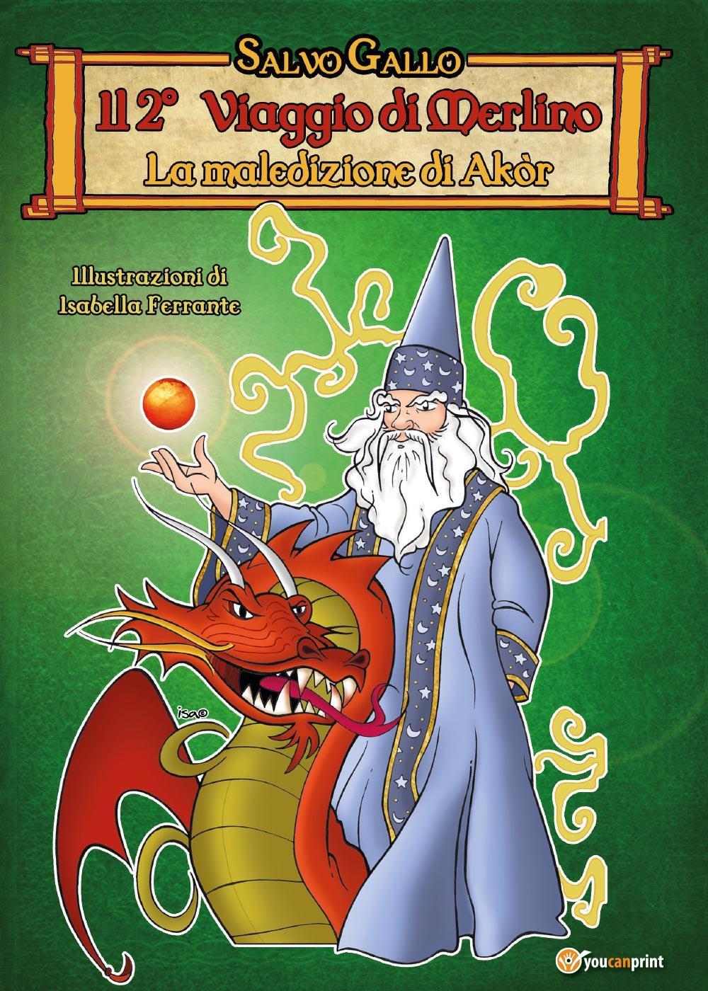 Il 2° Viaggio di Merlino- La Maledizione di Akòr
