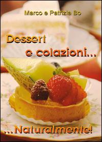 Dessert e colazioni...naturalmente!